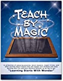 Teach By Magic, Book One