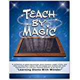 Teach By Magic, Book One ~ Brian Daniel