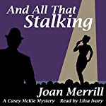 And All That Stalking | Joan Merrill