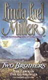 Two Brothers: The Lawman / The Gunslinger (2 Books in 1)