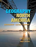 The Geography of North America: Environment, Culture, Economy (2nd Edition)
