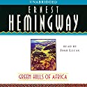 Green Hills of Africa Audiobook by Ernest Hemingway Narrated by Josh Lucas