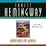 Green Hills of Africa | Ernest Hemingway