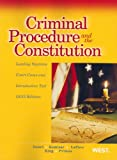 Criminal Procedure and the Constitution, Leading Supreme Court Cases and Introductory Text, 2012 (American Casebook) (American Casebook Series)