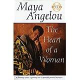 The Heart of a Woman (Oprah's Book Club) ~ Maya Angelou