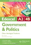 img - for Other Ideological Traditions: Edexcel A2 Government & Politics Student Guide: Unit 4b book / textbook / text book