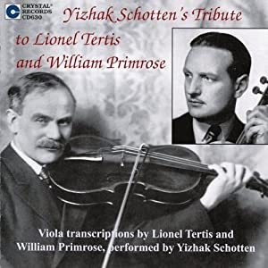 Yizhak Schotten Tribute to Lionel Tertis and William Primrose