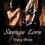 Savage Love | Tracy Alton