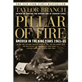 Pillar of Fire: America in the King Years 1963-65 ~ Taylor Branch