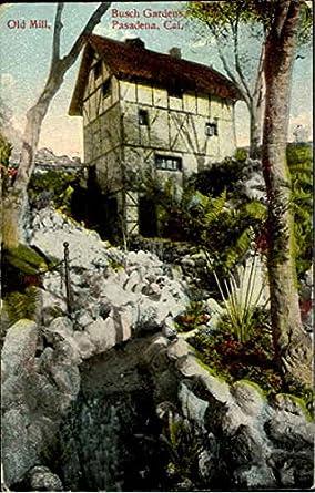 Old Mill, Busch Gardens Pasadena, California Original Vintage Postcard