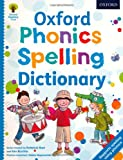 Oxford Phonics Spelling Dictionary (019273413X) by Hunt, Roderick