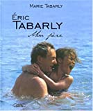 Eric Tabarly : mon père