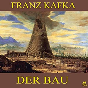 Der Bau Audiobook