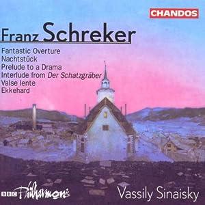 Schreker-Orchestral Works