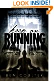 Keep on Running (Poisoned Saints Book 2)
