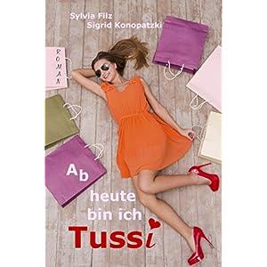 Ab heute bin ich Tussi