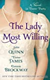The Lady Most Willing: A Novel in Three Parts