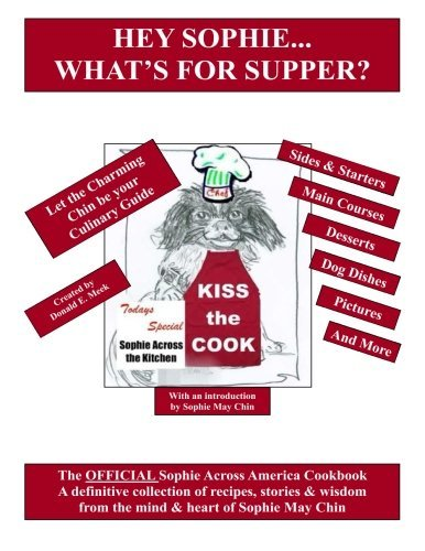 hey-sophie-whats-for-supper-the-official-sophie-across-america-cookbook-by-donald-e-meek-2014-04-01