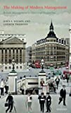 img - for The Making of Modern Management: British Management in Historical Perspective book / textbook / text book
