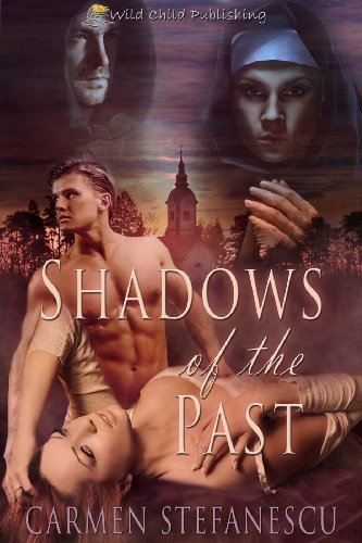 Book: Shadows of the Past by Carmen Stefanescu