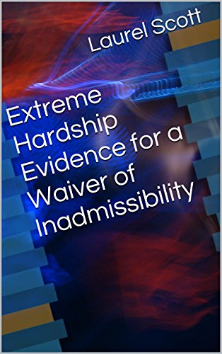 Extreme Hardship Evidence for a Waiver of Inadmissibility PDF
