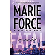 Fatal Scandal (       UNABRIDGED) by Marie Force Narrated by Eva Kaminsky