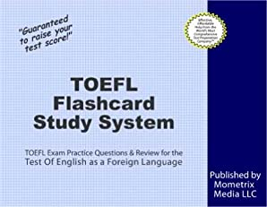 TOEFL Flashcard Study System: TOEFL Exam Practice Questions & Review for the Test Of English as a Foreign Language