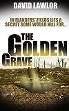 The Golden Grave (A Liam Mannion Story)