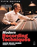 img - for Modern Recording Techniques by Huber, David Miles, Runstein, Robert E. (2001) Paperback book / textbook / text book