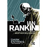 Dark Entries (Graphic Novel)by Ian Rankin