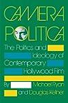 Camera Politica: The Politics and Ide...