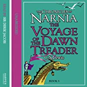 The Voyage of the Dawn Treader: The Chronicles of Narnia, Book 3 | C.S. Lewis
