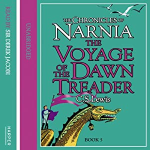 The Voyage of the Dawn Treader: The Chronicles of Narnia, Book 3 | [C.S. Lewis]