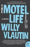 The Motel Life: A Novel