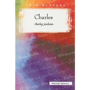 charles shirley jackson Charley by shirley jackson summary - short story summaries collection: charles, shirley jackson.