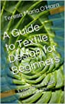 A Guide to Textile Design for Beginne...