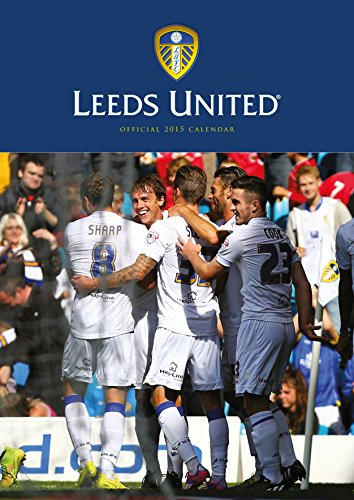 Official Leeds United FC 2015 Calendar (Calendars 2015)
