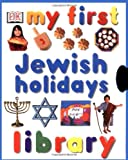 My First Jewish Holidays Library (My First series)