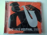 Exclusive Collectors JVC Jazz Festival 2003 CD