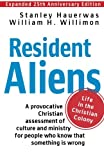img - for Resident Aliens: Life in the Christian Colony (Expanded 25th Anniversary Edition) book / textbook / text book