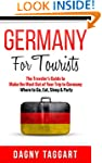 Germany: For Tourists! - The Traveler...