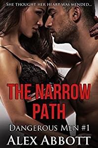 (FREE on 2/5) The Narrow Path: A Romantic Suspense Thriller by Alex Abbott - http://eBooksHabit.com