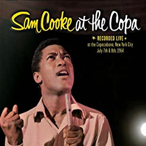 Sam Cooke at the Copa: Live at the Copacabana