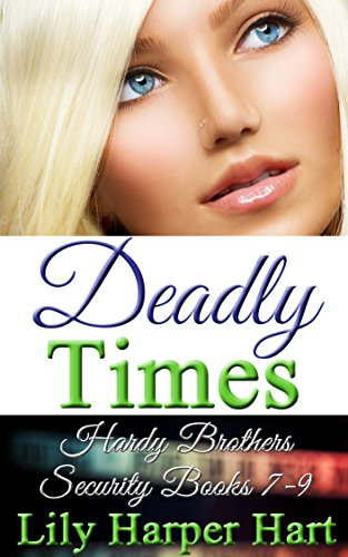 deadly-times-hardy-brothers-security-books-7-9-english-edition