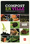 Compost en ville : Lombricompostage e...