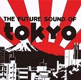 Future Sound of Tokyo