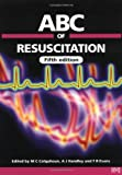 ABC of Resuscitation (ABC Series)
