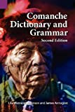 img - for Comanche Dictionary and Grammar, Second Edition by James Armagost (2012-09-07) book / textbook / text book
