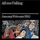 Africa Calling: A Conversation With Mo Ibrahim Audiomagazin von Mo Ibrahim Gesprochen von: Kevin Stillwell