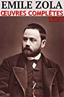 Emile Zola : Oeuvres Compl�tes + Phototh�que LCI/3